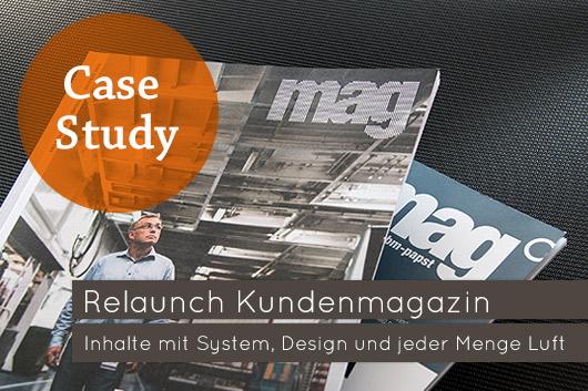 Relaunch Kundenmagazin Inhalte mit System, Design und jede Menge Luft