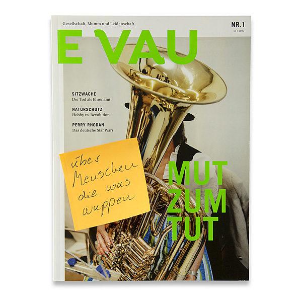 EVAU: über Menschen, die was wuppen
