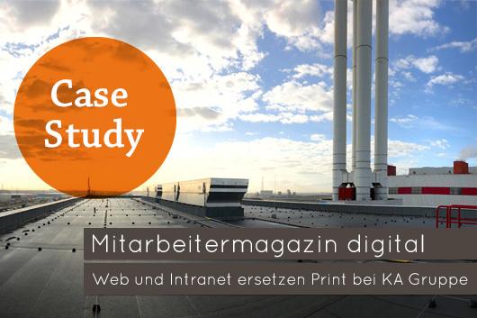 Web und Intranet ersetzen Print Online-Magazin für die Kraftanlagen Gruppe